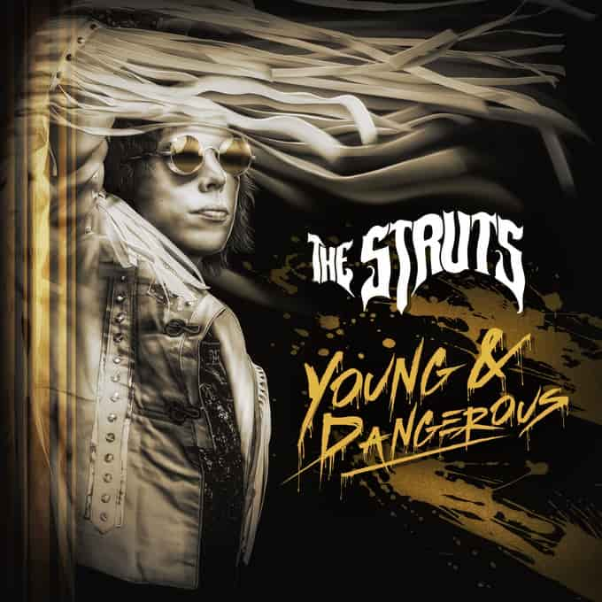 "d671b93e366 New Music: The Struts New Song ""Bulletproof Baby"" Out Today ..."