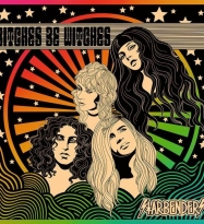 """Starbenders' """"Bitches Be Witches"""" Conjures Rock and Roll Liberation"""