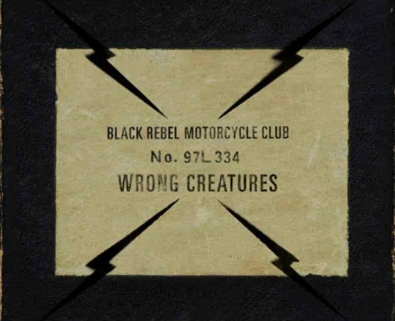 BRMC Beat Coolness With Art on Wrong Creatures