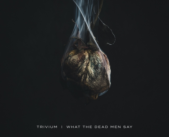 Trivium Raise The Bar With New Album What The Dead Men Say