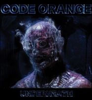 Code Orange Indulge in Industrial Grime and Sheen with Underneath