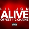 """Lil Jon's New Single Will Make You Feel """"Alive"""""""