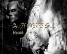 Behemoth Summons Us To The Dark Side With New EP A Forest