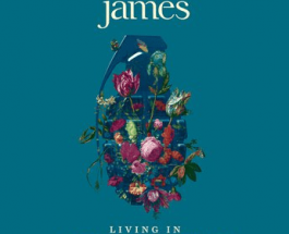 Album Review: James Engages In Brilliantly Blunt Protest On Living In Extraordinary Times
