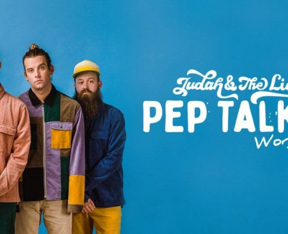 Tour Announcement with New Single: Judah & The Lion Worldwide Pep Talks Tour is Coming Your Way!
