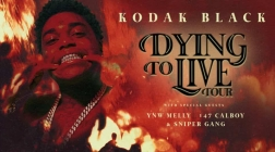 New Tour Announcement: Kodak Black Announces the Dying To Live Tour