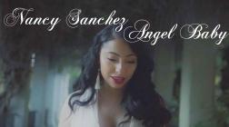 Nancy Sanchez'sAngel Babyvideo: a musical touchstone for America