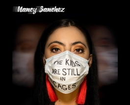 """""""The Kids Are Still In Cages"""" by Nancy Sanchez,  a song of urgent beauty"""