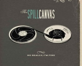 The Spill Canvas celebrate No Really, I'm Fine!