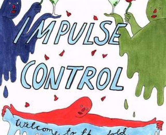 Impulse Control: when the punk bubble goes pop