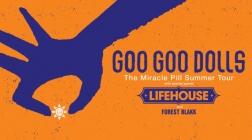 Summer Tour Announcement : Goo Goo Dolls with Lifehouse and Forest Blakk