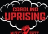 Attention Carolina Music Fans! AreYou Ready For An Uprising?